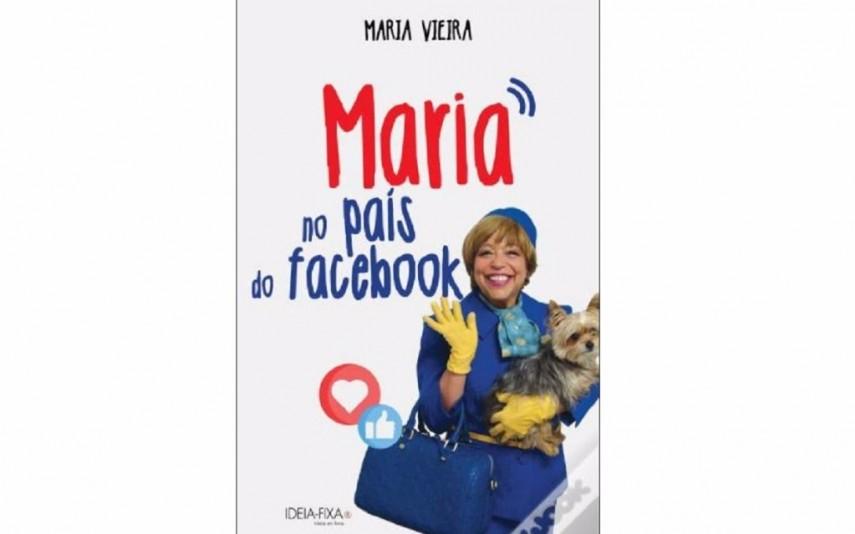 O livro que reúne os posts polémicos de Maria Vieira